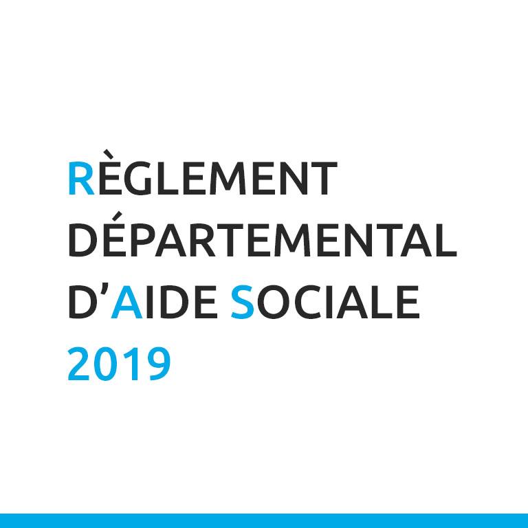 Règlement Départemental D'Aide Sociale - 2019